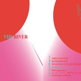 The River – Ausstellungseröffnung / Exhibition Opening