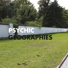 Psychic Geographies | Lesegruppe #05