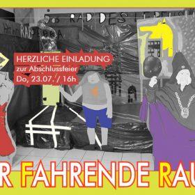Fahrender Raum – Abschlussfest