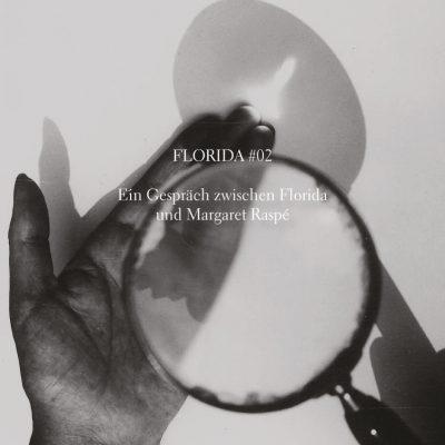 Magazin Release FLORIDA #02 –Ein Gespräch zwischen Floridaund Margaret Raspé im Rahmen des Bücherstandes von b_books auf der Berlinale 2016 (Filmfestspiele Berlin)